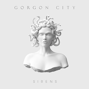 Gorgon_City_Sirens